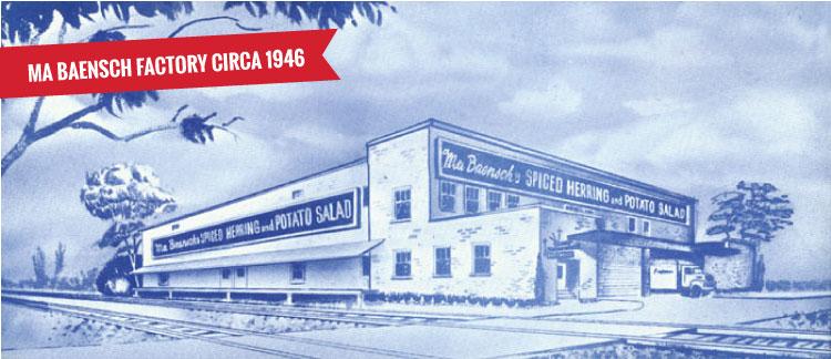 Ma Baensch Factory 1946